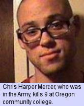 Chris Harper Mercer, former Army, kills 9 at Oregon community college