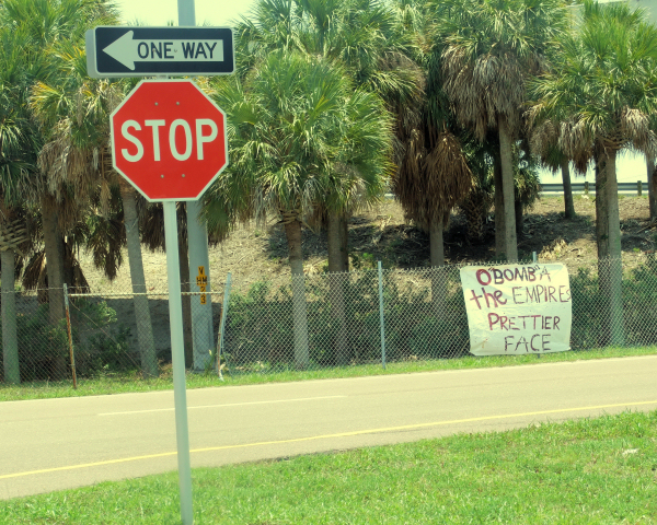 "O""bomb""a, the empire's prettier face. Signs & banners seen in the Tampa Bay area Memorial Day 2009"