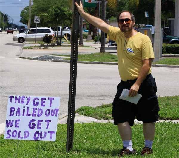 They get bailed out, we get sold out. Signs & banners seen in the Tampa Bay area Memorial Day 2009